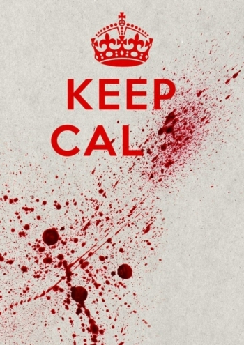 Poster with text in red. A crown followed by the words 'Keep Calm' the end of which is obliterated by a blood spatter that stretches across the whole page