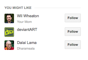 Google+ screen shot showing box entitled 'You Might Like' and listing with their pictures: Wil Wheaton, deviantArt and Dalai Lama