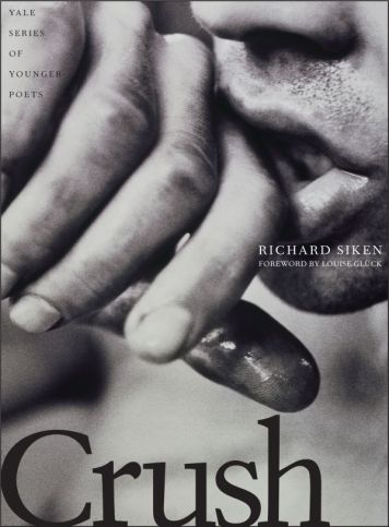 "Cover of ""Crush"" book by Richard Siken, a man's chin, and his hand partially in his mouth"