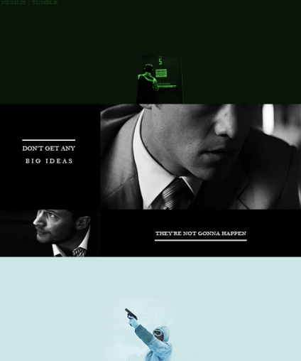 "An artistic rendering of several scenes from the movie ""Inception"", showing incomplete images of the characters of Arthur and Eames in black and white, looking in opposite directions, a green-washed image of Arthur's back as he takes and emergency exit, and an image of Eames in full-snow gear and blizzard background firing a gun into the air. Caption read: Don't get any big ideas. They're not gonna happen."