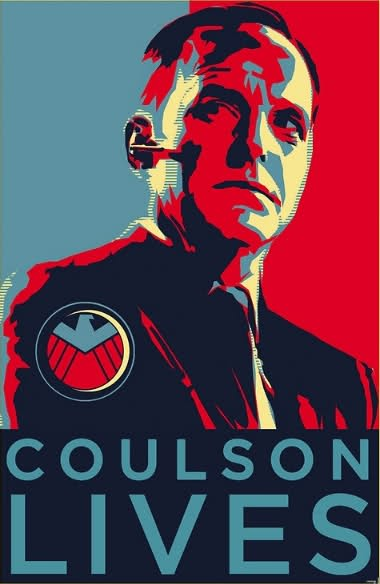 Poster in the style of  Shepard Fairey's red/blue Obama 'Hope' poster. The person represented is Agent Phil Coulson of S.H.I.E.L.D. and the caption reads 'COULSON LIVES'