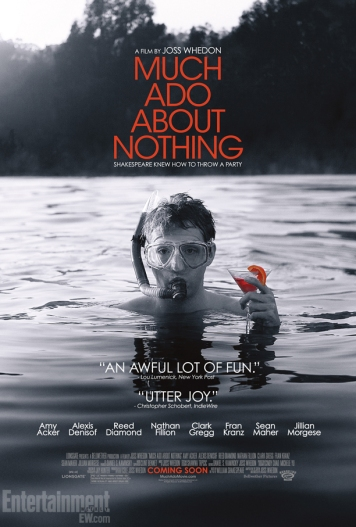 "Film poster for Joss Whedon's ""Much Ado About Nothing"". A black and white image of a man in a pool, only head and shoulders visible, he's wearing a snorkel and mask and holding a half-full martini glass."