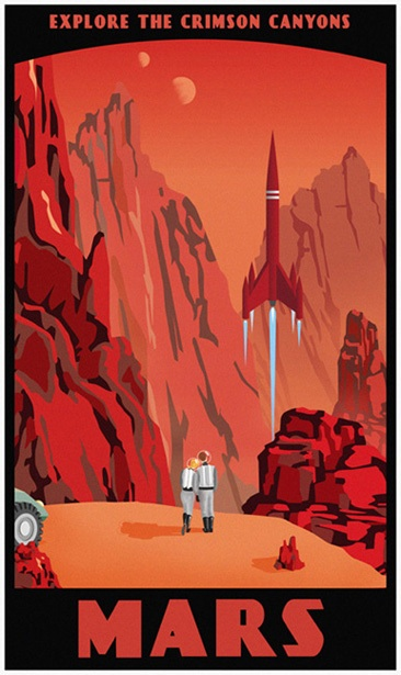Framed as a travel advert in shades of red we see high mountains, deep canyons and rock formations with a 50's style rocket blasting off in the background and a pair of spacesuited figures in the foreground. Caption reads: Explore the crimson canyons. Mars.