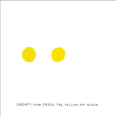 A second yellow dot has joined the first. The text says: GREAT! NOW PRESS THE YELLOW DOT AGAIN.