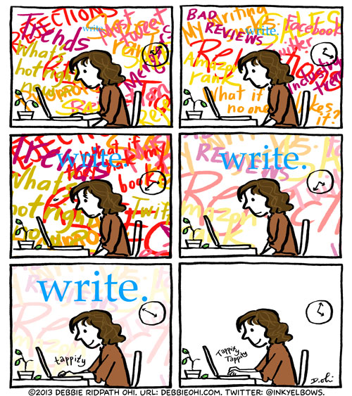 Six panel comic. A writer sits at her laptop. The background is a mess of incoherent words. As the panels continue the background noise gradually fades as the word 'write' becomes clearer. In the last panel the background is empty and the writer begins to write.