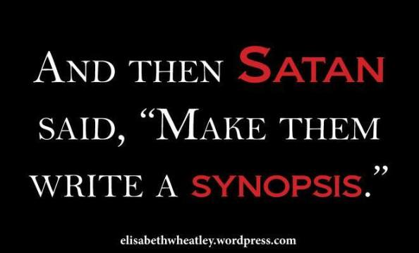 And then Satan said, Make them write a synopsis.